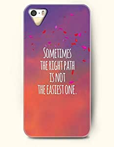 iPhone 5 5S Hard Case (iPhone 5C Excluded) **NEW** Case with Design Sometimes The Right Path Is Not The Easiest...
