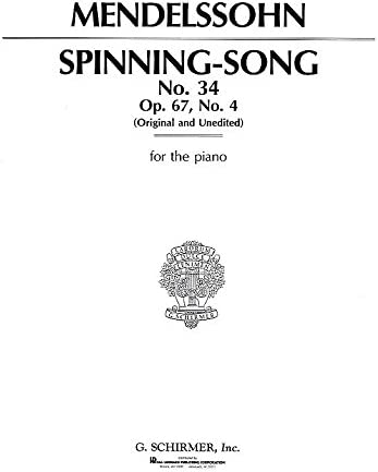 Felix Mendelssohn: Spinning Song Op. 67 No. 4. Partituras para ...