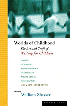 Worlds of Childhood: The Art and Craft of Writing for Children 0395514258 Book Cover