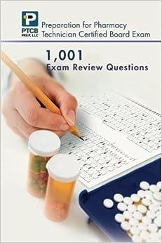 1,001 Certified Pharmacy Technician Board Review Exam Questions by Nguyen, Anne Lauren (2012)