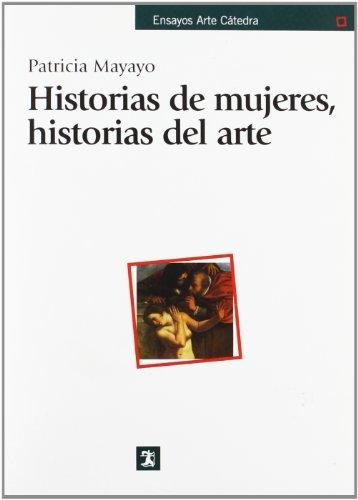 Descargar Libro Historias De Mujeres, Historias Del Arte Patricia Mayayo