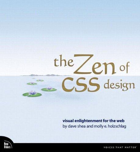 The Zen of CSS Design: Visual Enlightenment for the Web (Zen Magnolia)