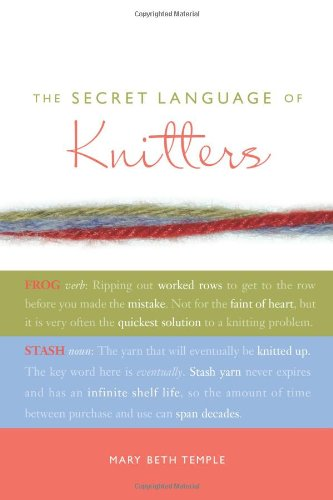 Read Online The Secret Language of Knitters ebook