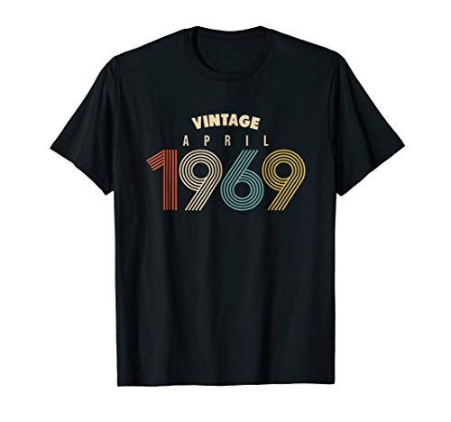 April 50th Birthday Gift Idea Vintage 1969 T-Shirt Men Women