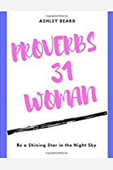 Proverbs 31 Woman: Be a Shining Star in the Night Sky Paperback
