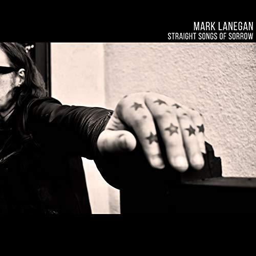 Straight Songs Of Sorrow : Mark Lanegan, Mark Lanegan: Amazon.es ...