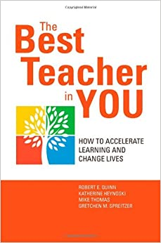 The Best Teacher in You: How to Accelerate Learning and Change Lives
