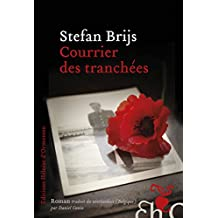 Courrier des tranchées (French Edition)