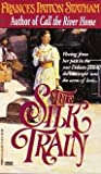 The Silk Train, Frances Patton Statham, 0449149285