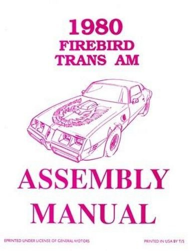 1980 Pontiac Firebird Assembly Manual Turbo Trans Am Formula Esprit