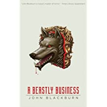 A Beastly Business by John Blackburn (2014-01-07)