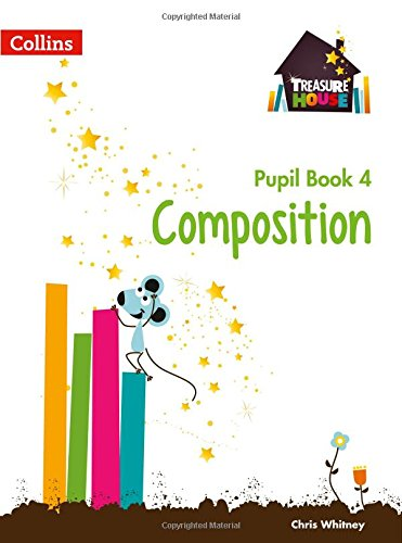 Treasure House — Year 4 Composition Pupil Book (Collins Treasure House)