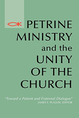 Petrine Ministry and the Unity of the Church: Toward a Patient and Fraternal Dialogue (Theology)