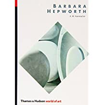 Barbara Hepworth (World of Art) by A. M. Hammacher (14-Sep-1987) Paperback