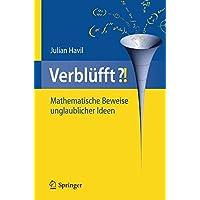 Verblüfft?: Mathematische Beweise Unglaublicher Ideen (German Edition)