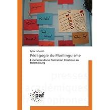 Pédagogie du Plurilinguisme: Expérience d'une Formation Continue au Luxembourg