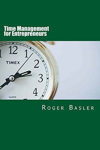 Download PDF Time Management for Entrepreneurs - 25 tools and tips I have been using for real