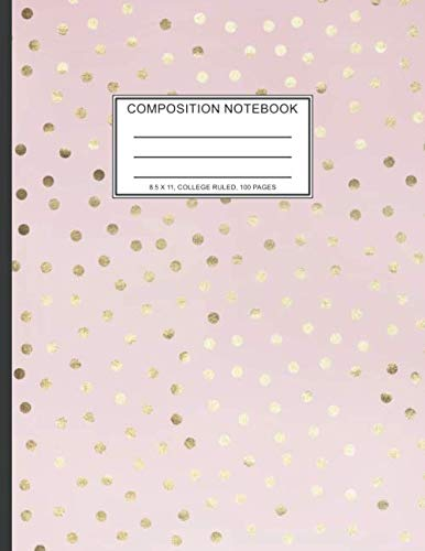 Pretty Design,100 Pages,Girly,8.5x11 Size,Ruled Paper,Blank Lined,Gifts For Her,Gifts For Woman,Journals For Girls,Geometric Pattern,Golden Pattern,College Ruled Paper,Fashion,Glam Planner,Ruled Journal Notebook: Journal Diary