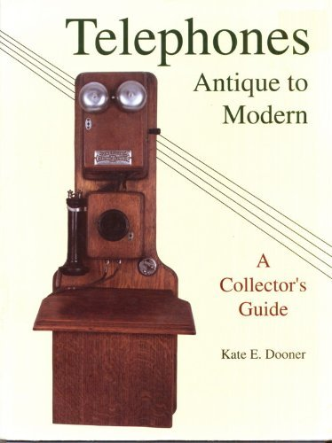 Telephones: Antique to Modern/a Collector