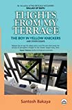 Flights from My Terrace: The Boy in Yellow Knickers and Other Essays