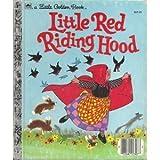 Little Red Riding Hood, a Little Golden Book