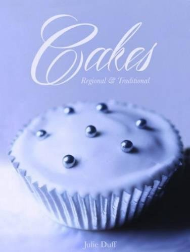 Cakes Regional and Traditional pdf