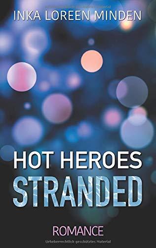 Hot Heroes  Stranded