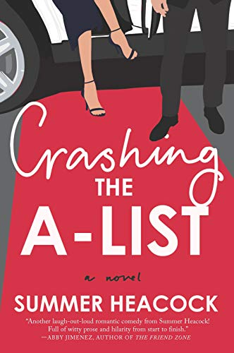 Crashing the A-List by [Heacock, Summer]