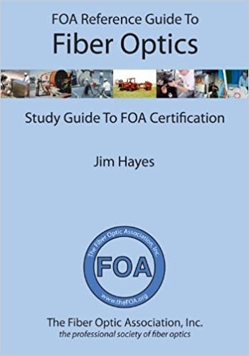Amazon foa reference guide to fiber optics ebook jim hayes foa reference guide to fiber optics kindle edition fandeluxe Gallery