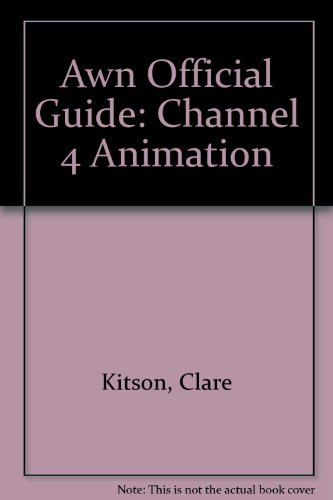 Awn Official Guide: Channel 4 Animation
