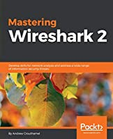 Mastering Wireshark 2 Front Cover