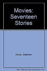 Movies: Seventeen Stories
