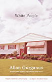 White People (Vintage Contemporaries)