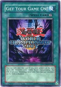 Yu-Gi-Oh! - Get Your Game On! (WCPS-EN700) - World Championship Series - Promo Edition - Common
