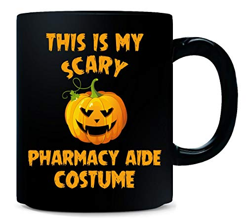 This Is My Scary Pharmacy Aide Costume Halloween