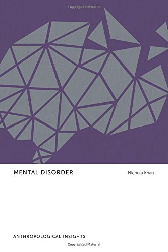 Mental Disorder: Anthropological Insights