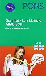 PONS Grammatik kurz & bündig Arabisch: Übersichtlich, kompakt, leicht verständliche Erklärungen