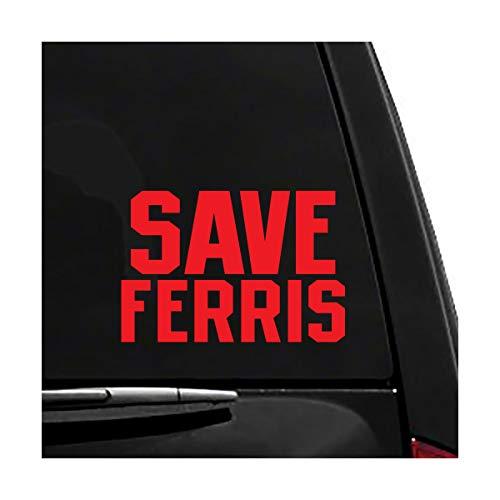 Save Ferris - Ferris Bueller's Day Off - Vinyl Vehicle Sticker