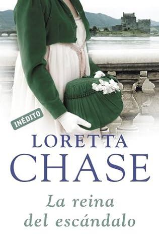 La reina del escándalo (Hermanos Carsington 5) (Spanish Edition) (Loretta Chase Spanish Edition)