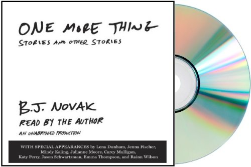 One More Thing Audiobook [ONE MORE THING Audio CD] by B. J. Novak ONE more THING Unabridged Audiobook