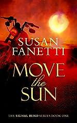 Move the Sun (Signal Bend Series Book 1)