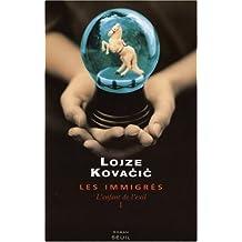 Immigrés (Les), t. 01: Enfant de l'exil (L')