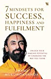 7 Mindsets for Success, Happiness and Fulfilment