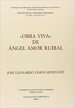 Obra viva de Ángel Amor Ruibal (Anexos Cuadernos de Estudios Gallegos)