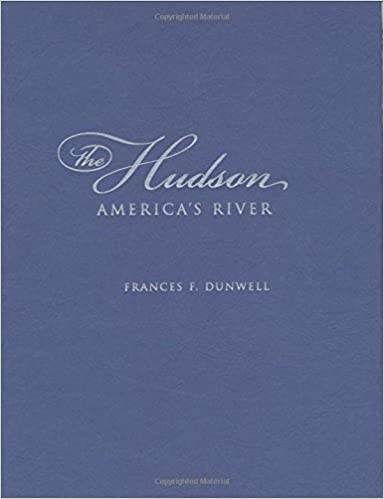 The Hudson: Americas River by Frances F. Dunwell (2008-04-10) Hardcover – 1692