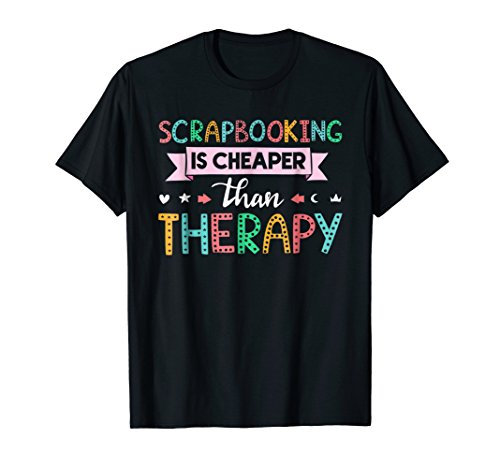 per than Therapy Scrapbook Shirt Gift ()