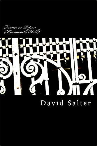 France or Prison: Kneesworth Hall: Mr David John Salter