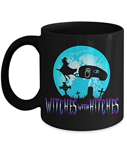 Witches With Hitches Trailer RV Camp Halloween Quote - Funny Happy Halloween Day Coffee Mug Gift Coffee Cup Mugs - Great Gifts Idea for Her, Women, -