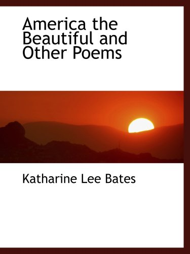 Download America the Beautiful and Other Poems ebook