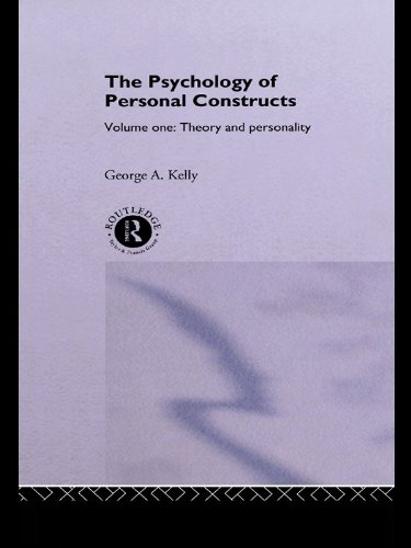 The Batty of Personal Constructs: Volume One: Theory and Personality: 1